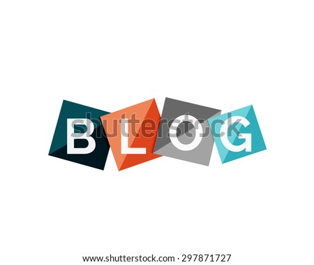 Word blog concept on color geometric shapes. Banner, web button. Web illustration or message for online web site, presentation or application - stock vector
