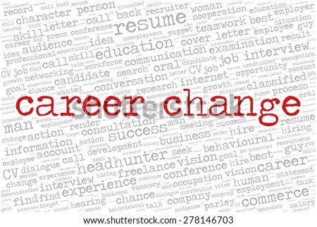 """Word cloud related to job interview, employment and recruitment. Words """"Career change"""" emphasized.  - stock vector"""