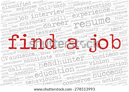 """Word cloud related to job interview, employment and recruitment. Words """"Find a job"""" emphasized. - stock vector"""