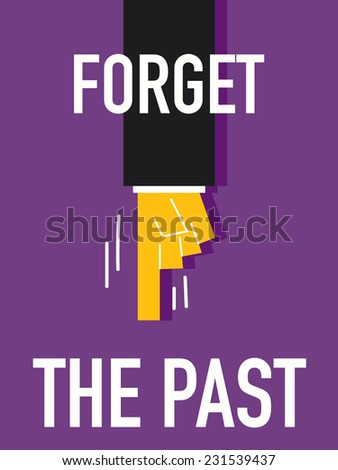 Word FORGET THE PAST - stock vector