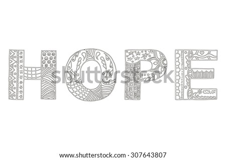 Word hope zentangle stylized, vector, illustration, freehand pencil - stock vector