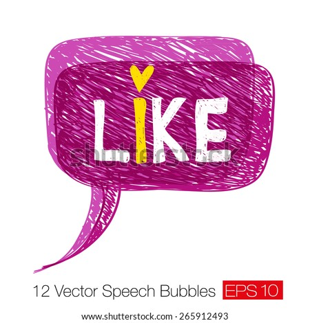 """Word """"Like"""" on magenta careless sketch speech bubble with chaotic hand-drawn diagonal strokes and scratches. Element for grunge design. Vector illustration - stock vector"""