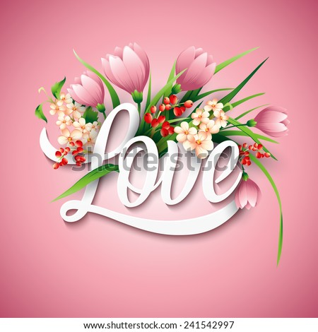 Word Love with flowers. Vector illustration - stock vector