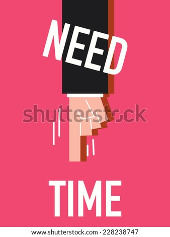 Word NEED TIME vector illustration - stock vector