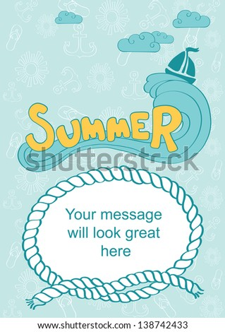 Word summer on wave. Sea background with anchor, sun and flip-flop sandals. Frame with free space for text message. Vector illustration - stock vector
