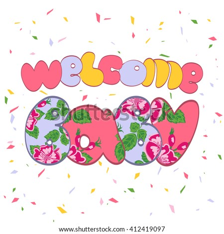 Word Welcome Baby.Vintage college artwork for women shirt with floral texture.Graphic Design - for t-shirt, fashion, prints or banner - stock vector