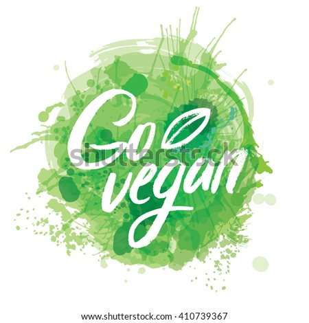 Words GO VEGAN in simple and cute frame with green branches and leaves with watercolor elements in green color. - stock vector