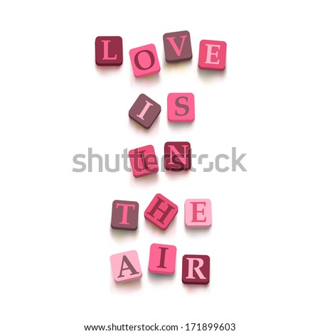 "Words ""love is in the air"" with colorful blocks isolated on a white background. Description with bright cubes. Valentine's day card. Vector illustration EPS 10. - stock vector"