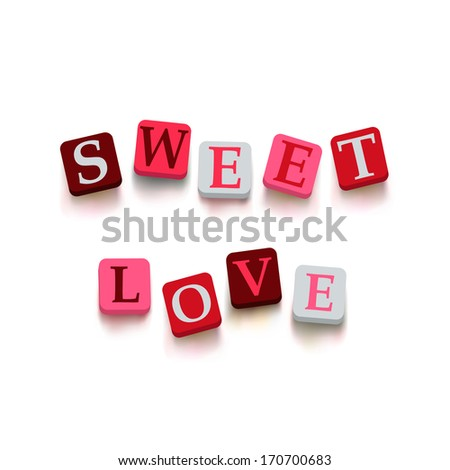 "Words ""sweet love"" with colorful blocks isolated on a white background. Description with bright cubes. Valentine's day card. Vector illustration EPS 10. - stock vector"