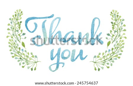 Words THANK YOU in simple and cute floral wreath with spring branches and leaves. Vectorized watercolor drawing. - stock vector
