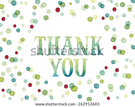 Words Thank You painted with green watercolor in colorful watercolor dots. Thank you card template with oval shape. Vectorized watercolor painting. - stock vector
