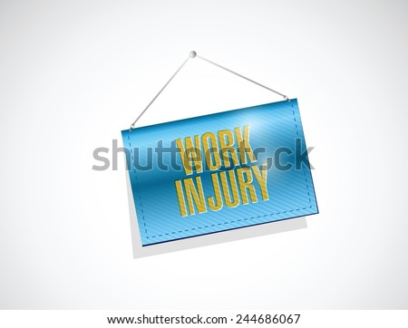 work injury hanging banner illustration design over a white background - stock vector