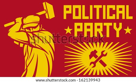 worker holding a hammer - political party poster (construction worker, poster for labor day, male worker with hammer) - stock vector