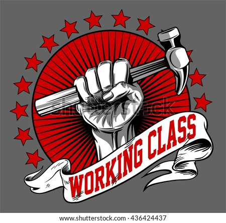 WORKING CLASS ICON VECTOR or hand hold a hammer illustration and background - stock vector
