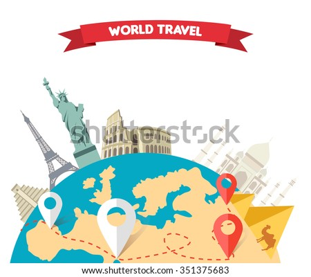 World adventure travel. Relaxation journey, leisure rest tourism, statue liberty, eiffel tower, colosseum, trip global tour. Travel, world, globe, world map, around the world, globe travel, world tou - stock vector