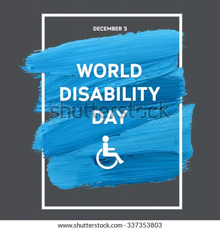 World Disability Day Typography Watercolor Brush Stroke Design , vector illustration. Blue Grunge Effect Important Day Poster - stock vector