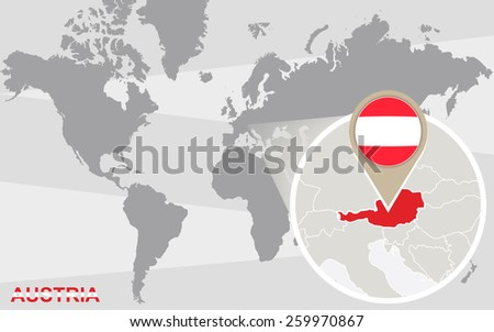 World map with magnified Austria. Austria flag and map. - stock vector