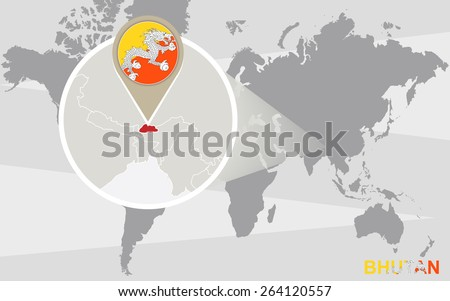 World map with magnified Bhutan. Bhutan flag and map. - stock vector