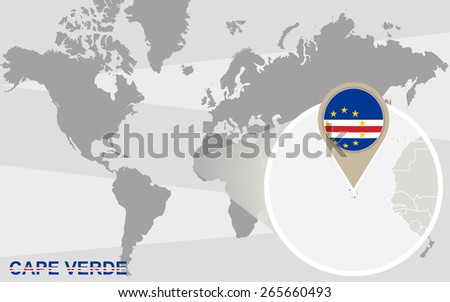 World map with magnified Cape Verde. Cape Verde flag and map. - stock vector
