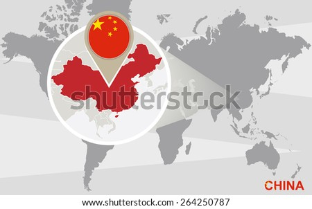 World map with magnified China. China flag and map.  - stock vector