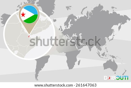 World map with magnified Djibouti. Djibouti flag and map. - stock vector