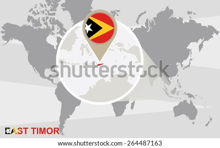 World map with magnified East Timor. East Timor flag and map. - stock vector