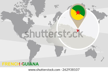 World map with magnified French Guiana. French Guiana flag and map. - stock vector