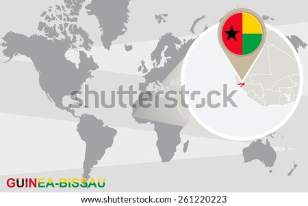 World map with magnified Guinea-Bissau. Guinea-Bissau flag and map. - stock vector