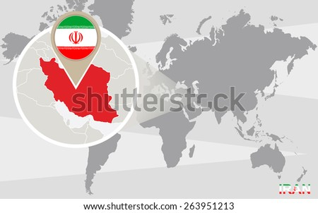 World map with magnified Iran. Iran flag and map. - stock vector