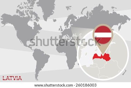 World map with magnified Latvia. Latvia flag and map. - stock vector