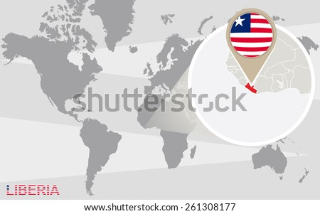 World map with magnified Liberia. Liberia flag and map. - stock vector