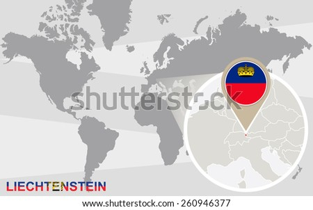 World map with magnified Liechtenstein. Liechtenstein flag and map. - stock vector