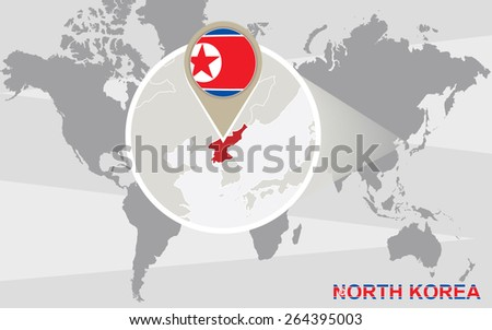 World map with magnified North Korea. North Korea flag and map.  - stock vector