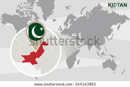 World map with magnified Pakistan. Pakistan flag and map. - stock vector