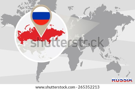 World map with magnified Russia. Russia flag and map. - stock vector