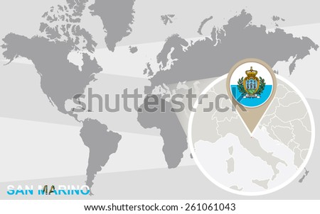 World map with magnified San Marino. San Marino flag and map. - stock vector