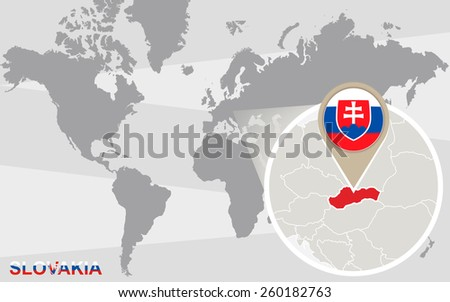 World map with magnified Slovakia. Slovakia flag and map. - stock vector