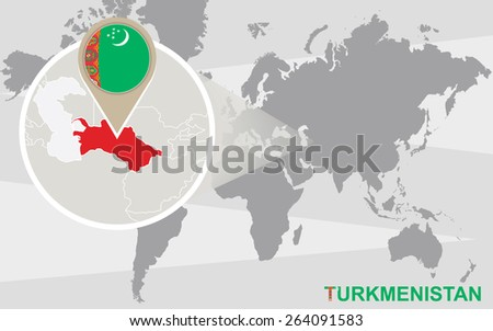 World map with magnified Turkmenistan. Turkmenistan flag and map. - stock vector