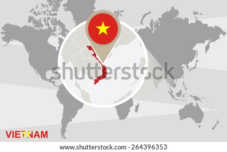 World map with magnified Vietnam. Vietnam flag and map.  - stock vector