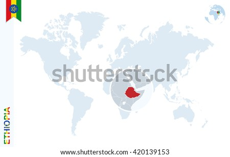 World map with magnifying on Ethiopia. Blue earth globe with Ethiopia flag pin. Zoom on map. Vector Illustration - stock vector