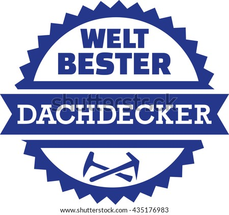 World's best roofer button - german - stock vector