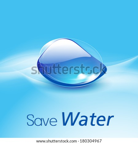 World Water Day concept with glossy water drop and stylish text Save Water on blue background.  - stock vector