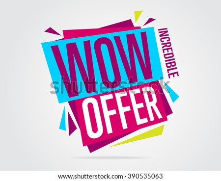 Wow offer banner vector isolated. Discount tag. Special offer. Sale sign. Web sticker. Sale sticker. Discount Sticker template. Advertisement sticker. Wow offer. Discount sticker. Wow Offer tag - stock vector