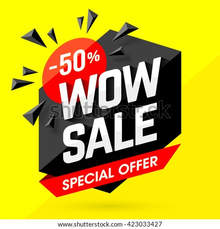 Wow Sale Special Offer banner. Sale poster. Big sale, special offer, discounts, 50% off. Vector illustration. - stock vector