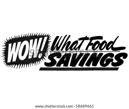 Wow! What Food Savings - Ad Banner - Retro Clip Art - stock vector