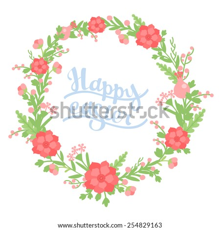 Wreath of flowers for the spring holiday of Easter with the inscription - stock vector