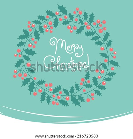 Xmas card. Vintage card with Christmas wreath. Vector illustration. - stock vector