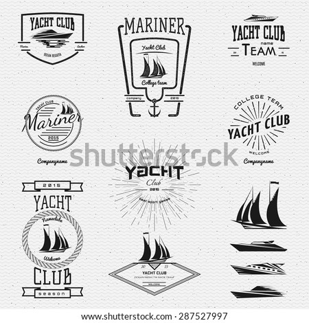 Yacht club badges logos and labels for any use, on a white background - stock vector