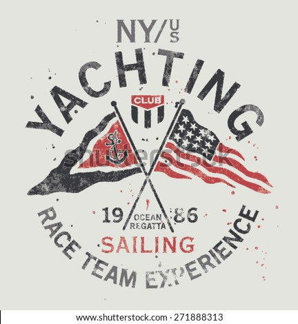 Yachting club , Grunge vector artwork for sportswear in custom colors - stock vector