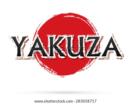 Yakuza text, graphic vector. On grunge cycle background. - stock vector